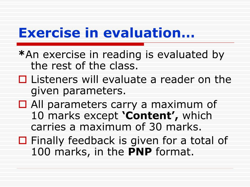 Exercise in evaluation…