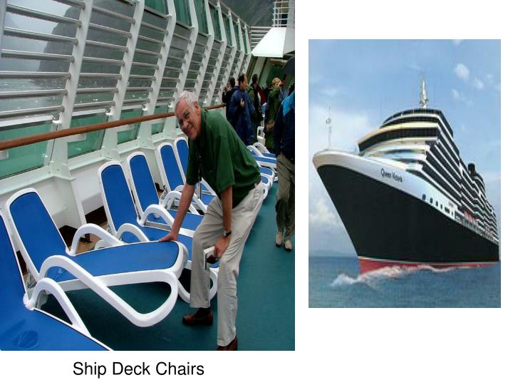 Ship Deck Chairs