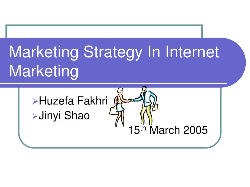 marketing strategy in internet marketing l.
