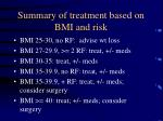 summary of treatment based on bmi and risk