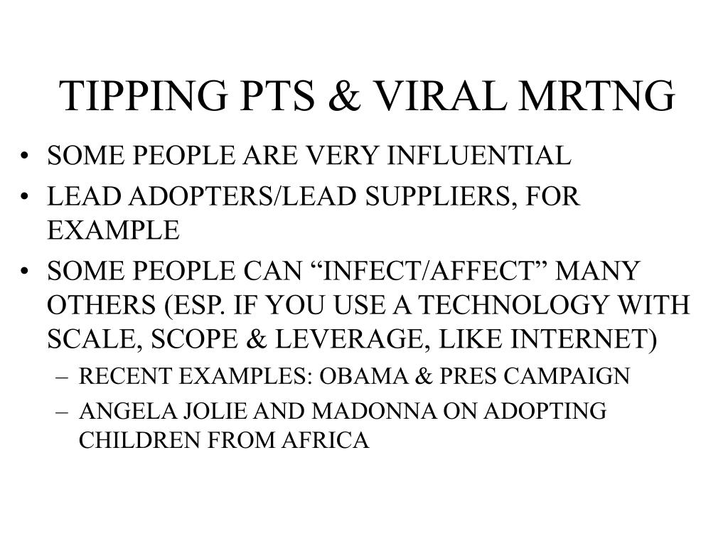 TIPPING PTS & VIRAL MRTNG