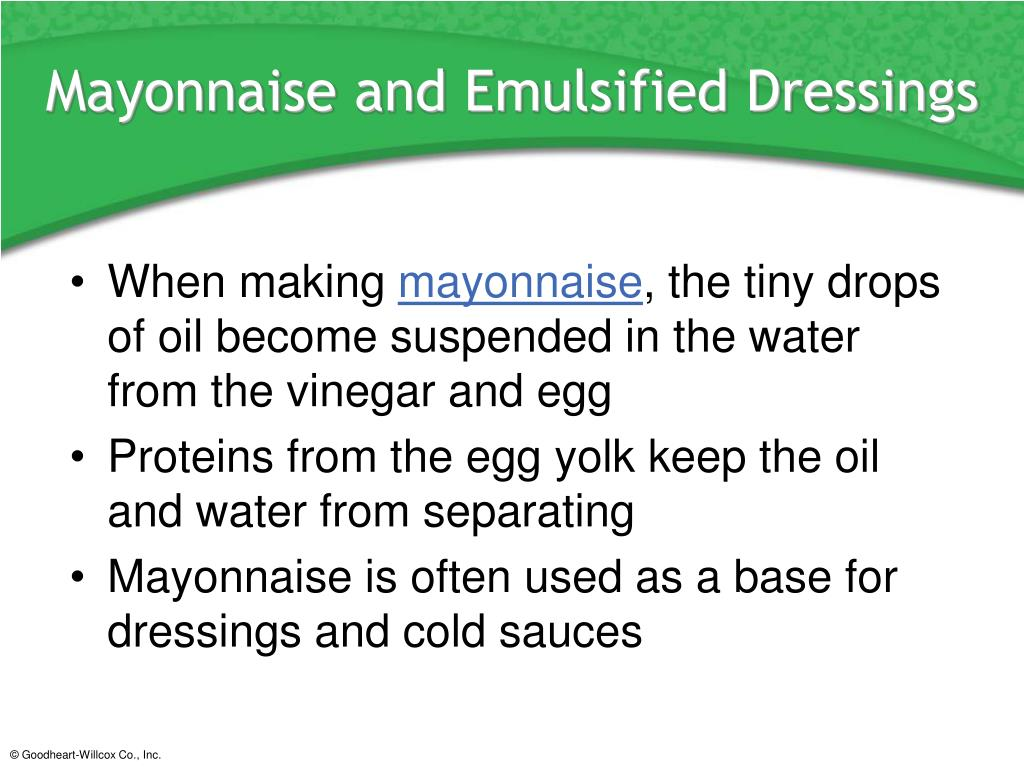 Mayonnaise and Emulsified Dressings