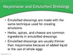 mayonnaise and emulsified dressings53