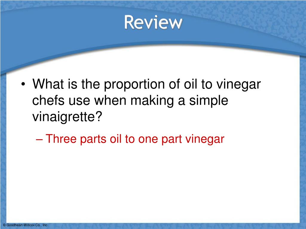 What is the proportion of oil to vinegar chefs use when making a simple vinaigrette?