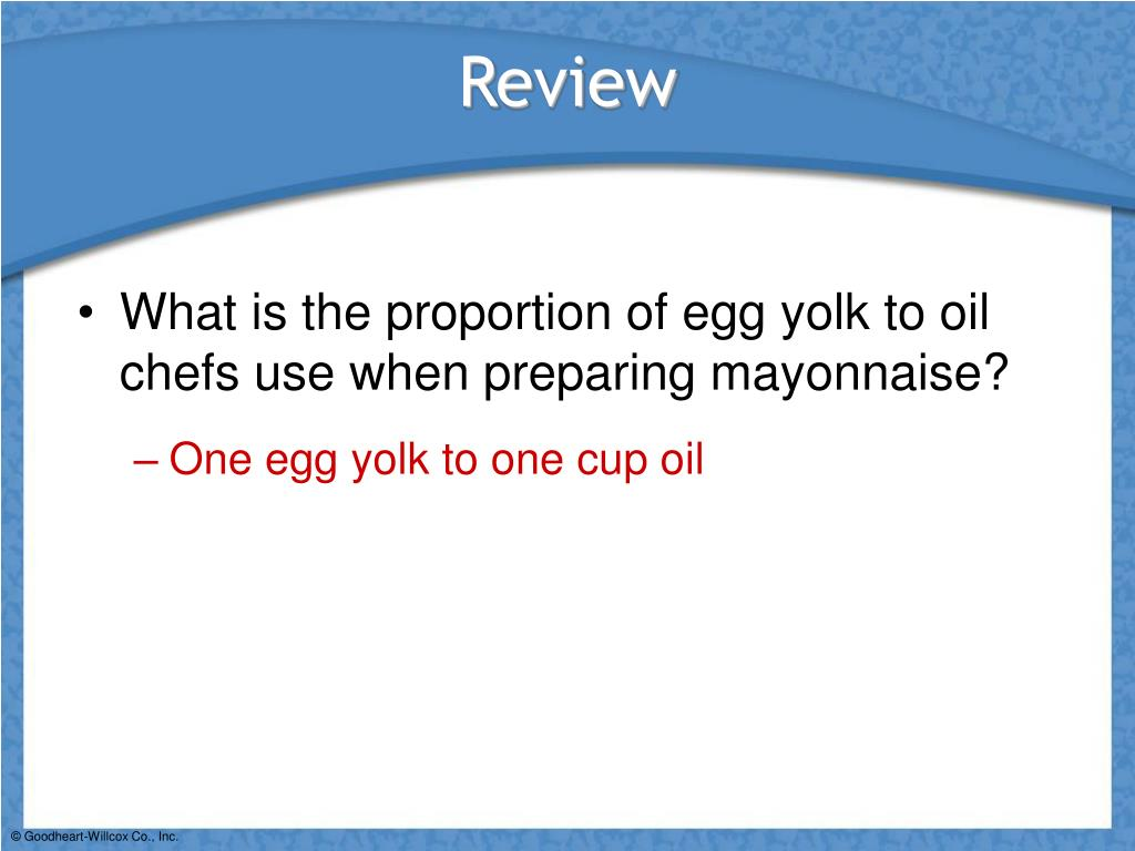 What is the proportion of egg yolk to oil chefs use when preparing mayonnaise?
