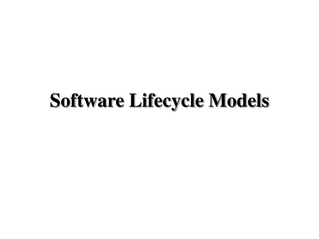 software lifecycle models l.