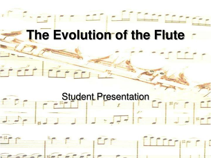 the evolution of the flute n.