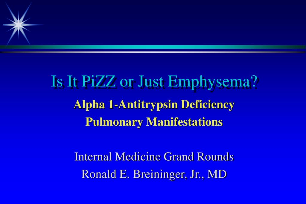 is it pizz or just emphysema l.