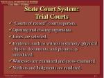 state court system trial courts