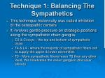 technique 1 balancing the sympathetics