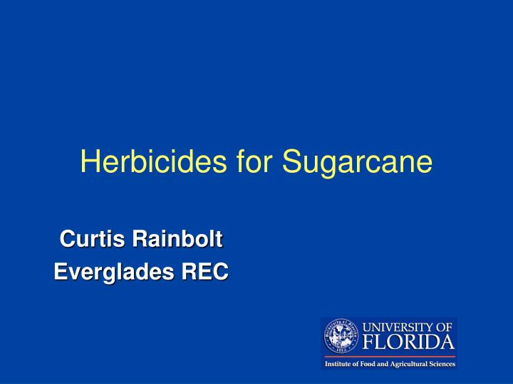 Herbicides for sugarcane