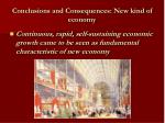 conclusions and consequences new kind of economy
