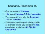 scenario freshman 15