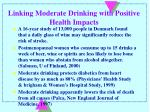 linking moderate drinking with positive health impacts
