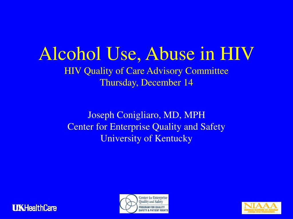 alcohol use abuse in hiv hiv quality of care advisory committee thursday december 14 l.