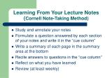 learning from your lecture notes cornell note taking method