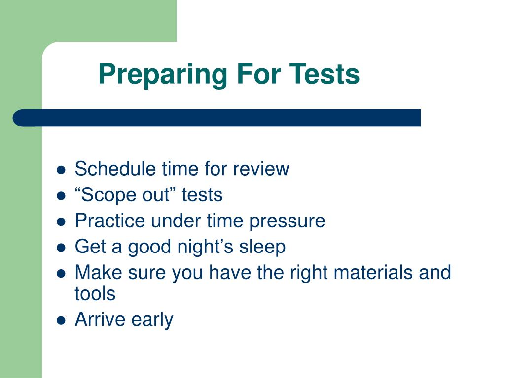 Preparing For Tests