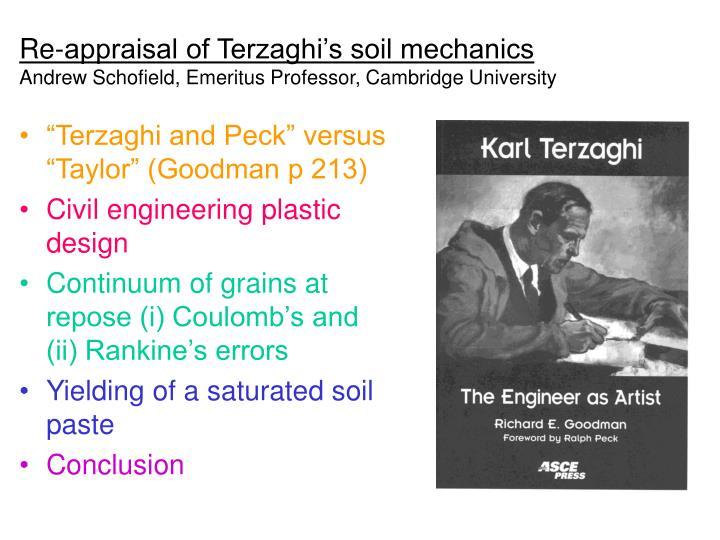 re appraisal of terzaghi s soil mechanics andrew schofield emeritus professor cambridge university n.