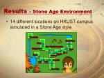results stone age environment
