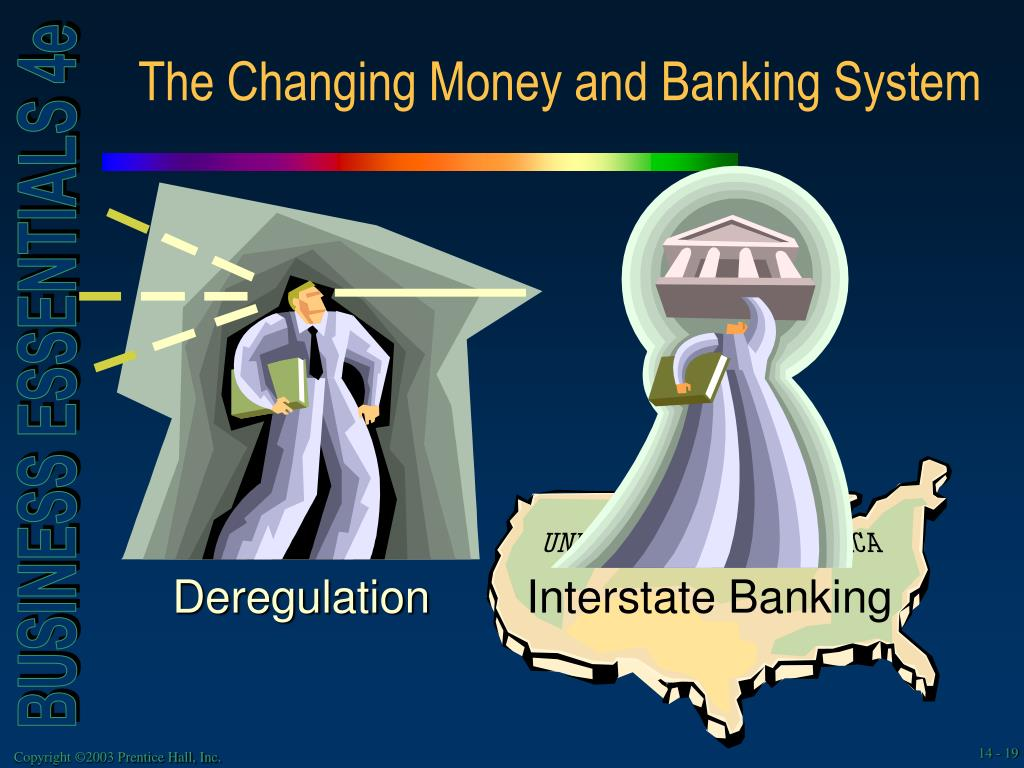 The Changing Money and Banking System