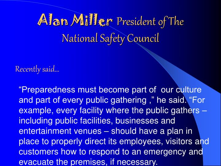 Alan miller president of the national safety council