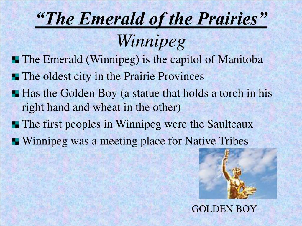 """The Emerald of the Prairies"""