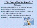 the emerald of the prairies winnipeg