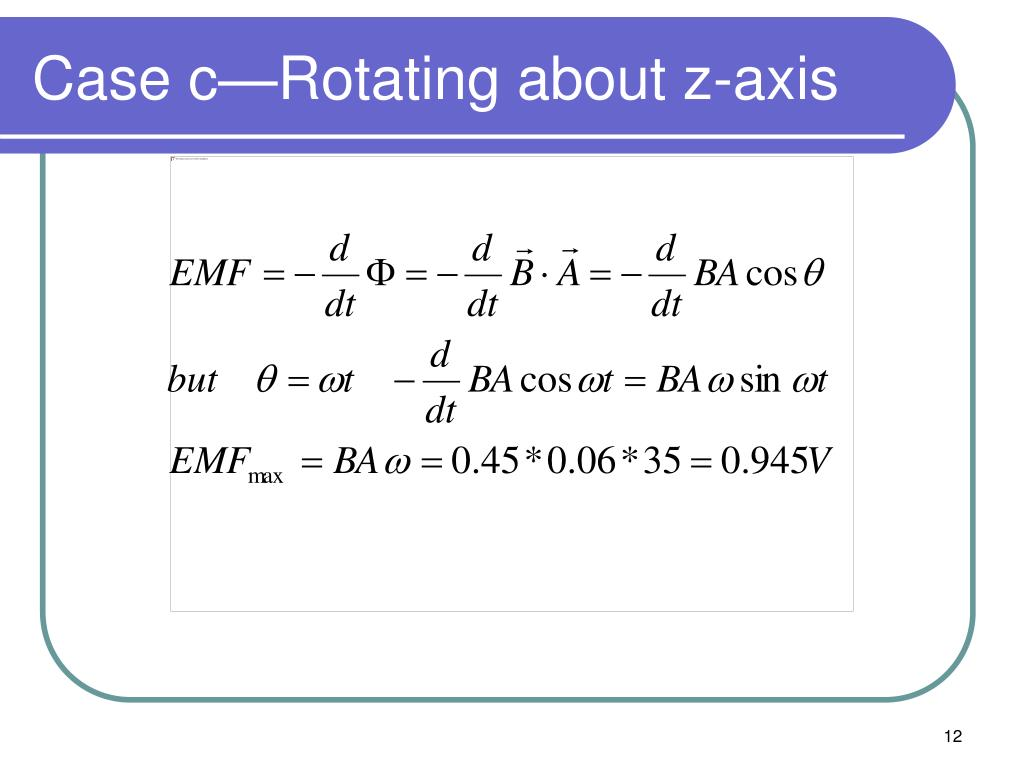 Case c—Rotating about z-axis