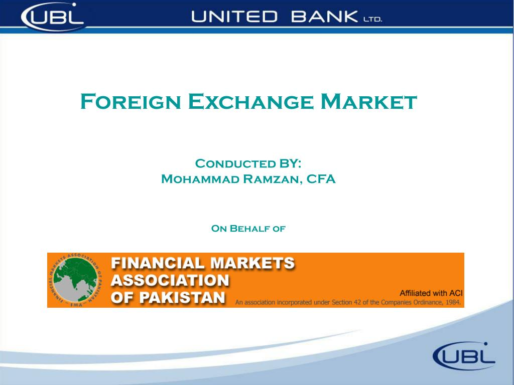 foreign exchange market conducted by mohammad ramzan cfa on behalf of l.