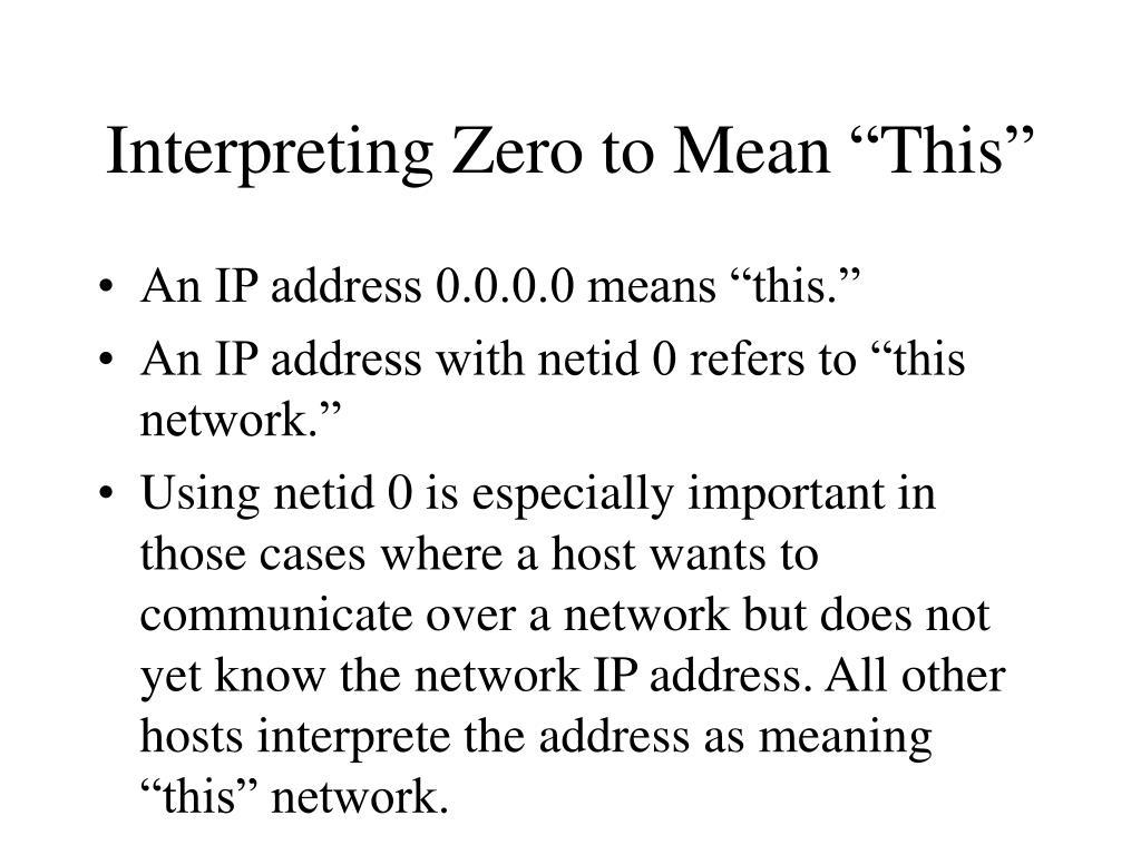 "Interpreting Zero to Mean ""This"""