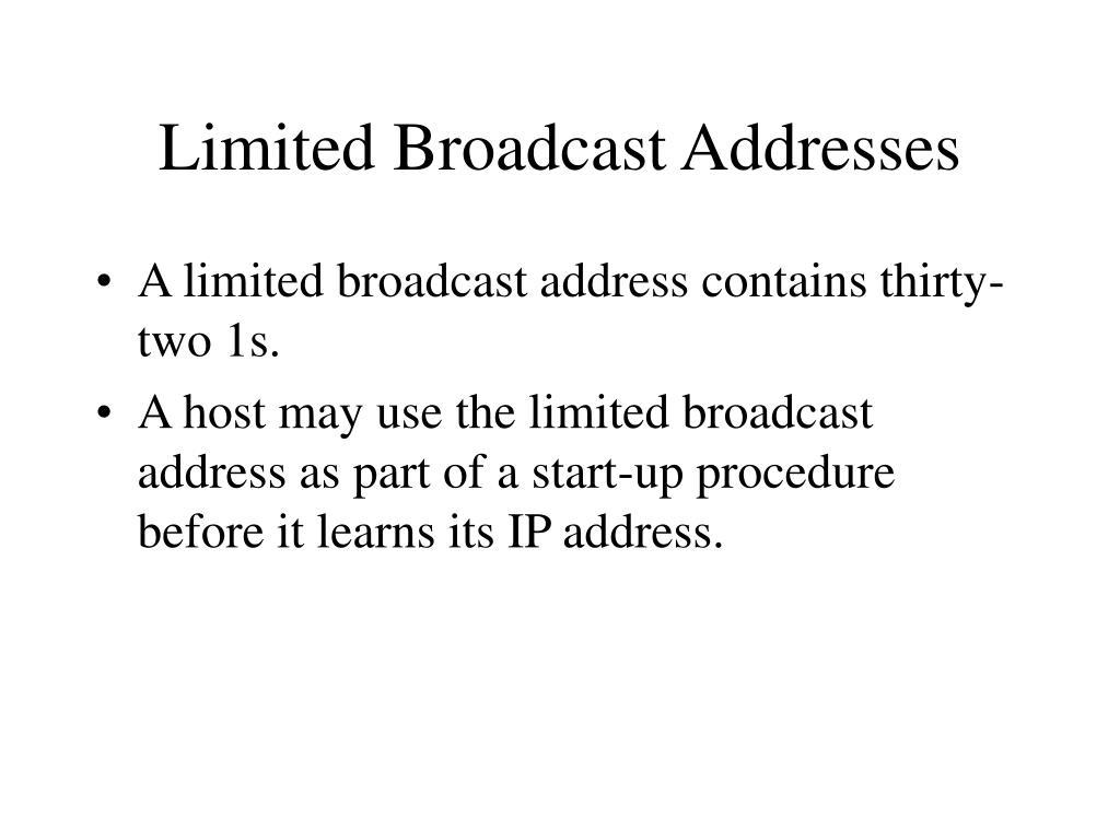 Limited Broadcast Addresses