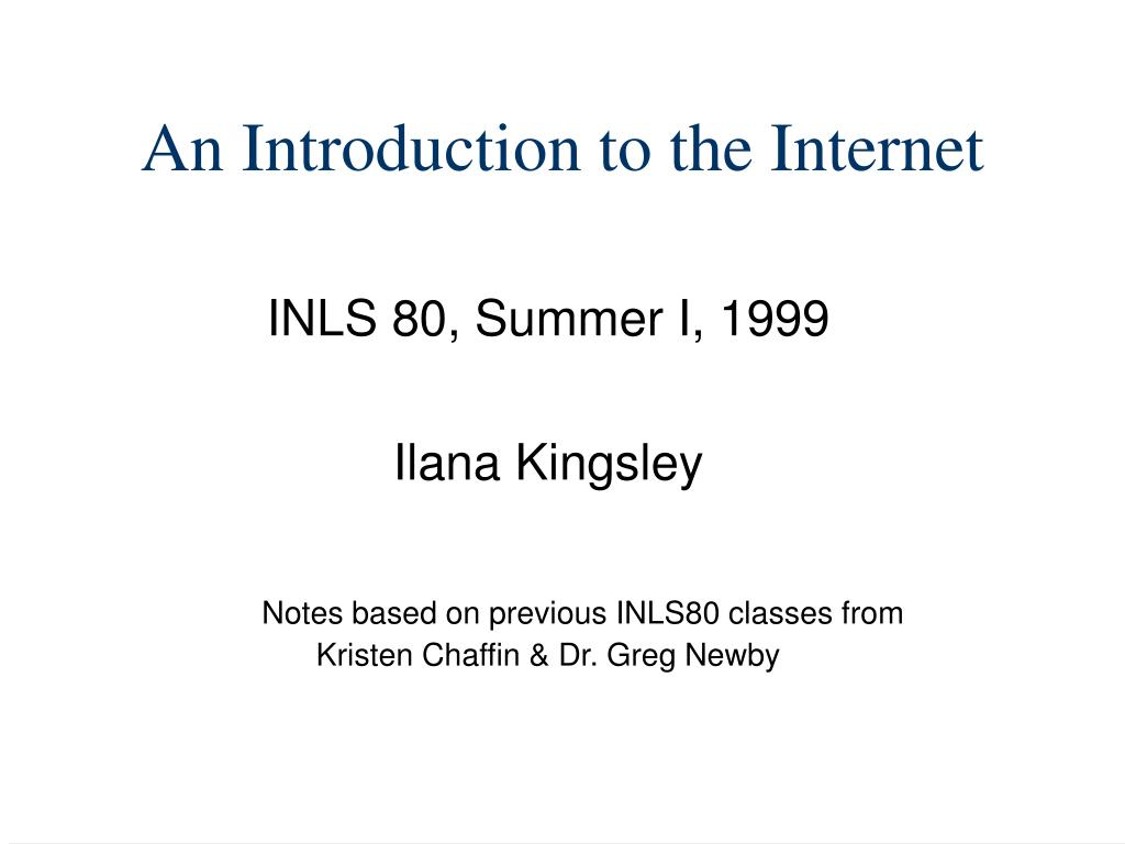 an introduction to the internet l.