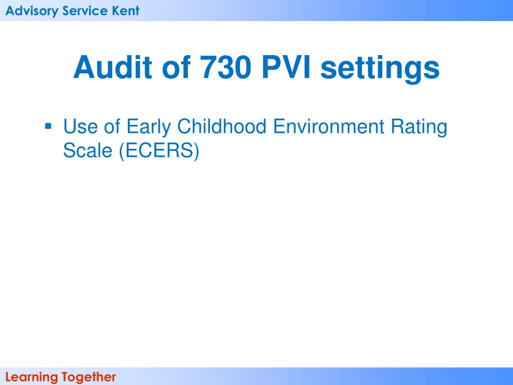 Audit of 730 PVI settings
