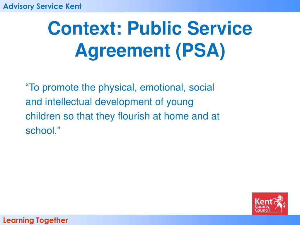 Context: Public Service Agreement (PSA)