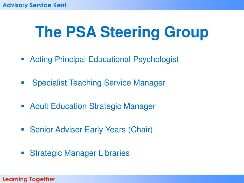 The PSA Steering Group