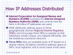 how ip addresses distributed