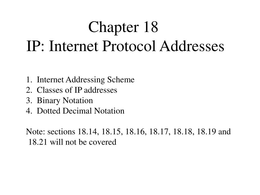 chapter 18 ip internet protocol addresses l.