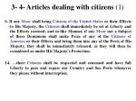 3 4 articles dealing with citizens 1