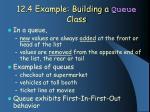 12 4 example building a queue class