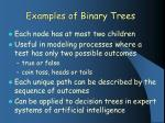examples of binary trees