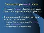 implementing a stack class