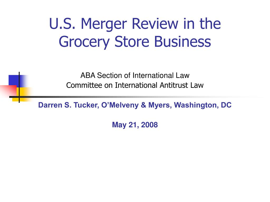 u s merger review in the grocery store business l.