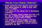 obesity goes global globesity