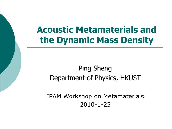 acoustic metamaterials and the dynamic mass density n.