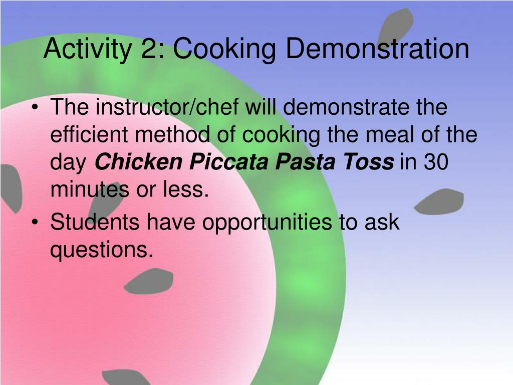 Activity 2: Cooking Demonstration