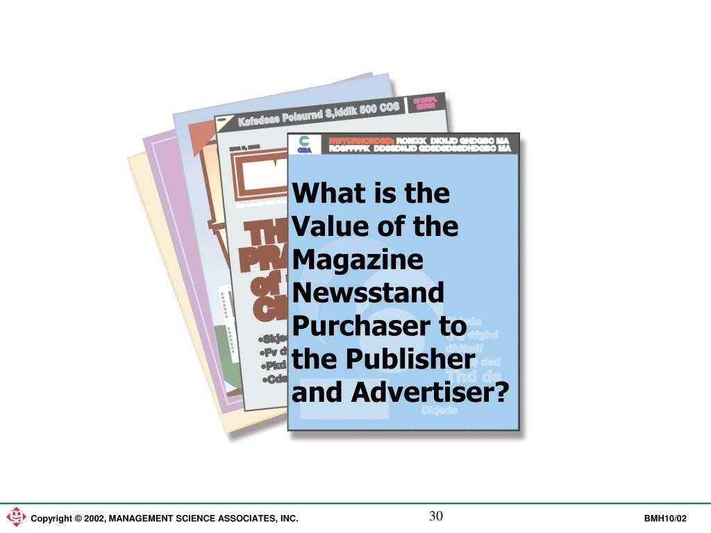 What is the Value of the Magazine Newsstand Purchaser to the Publisher and Advertiser?