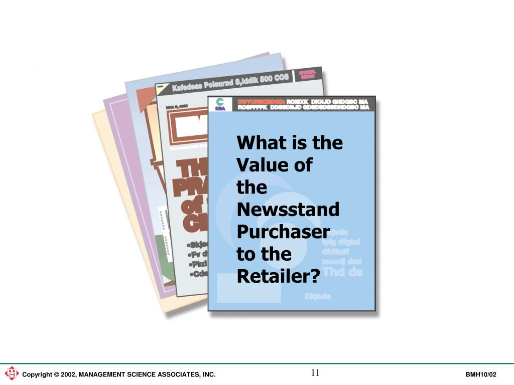What is the Value of the Newsstand Purchaser to the Retailer?