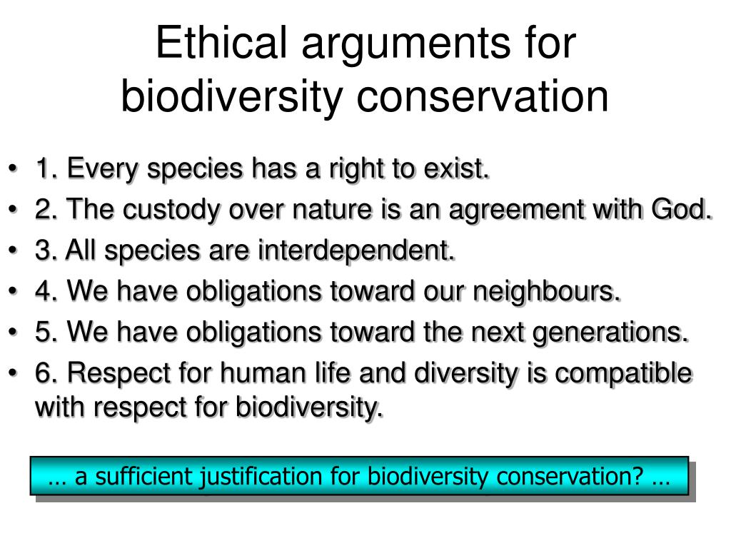 Ethical arguments for biodiversity conservation