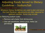 adjusting foods served to dietary guidelines sodium salt