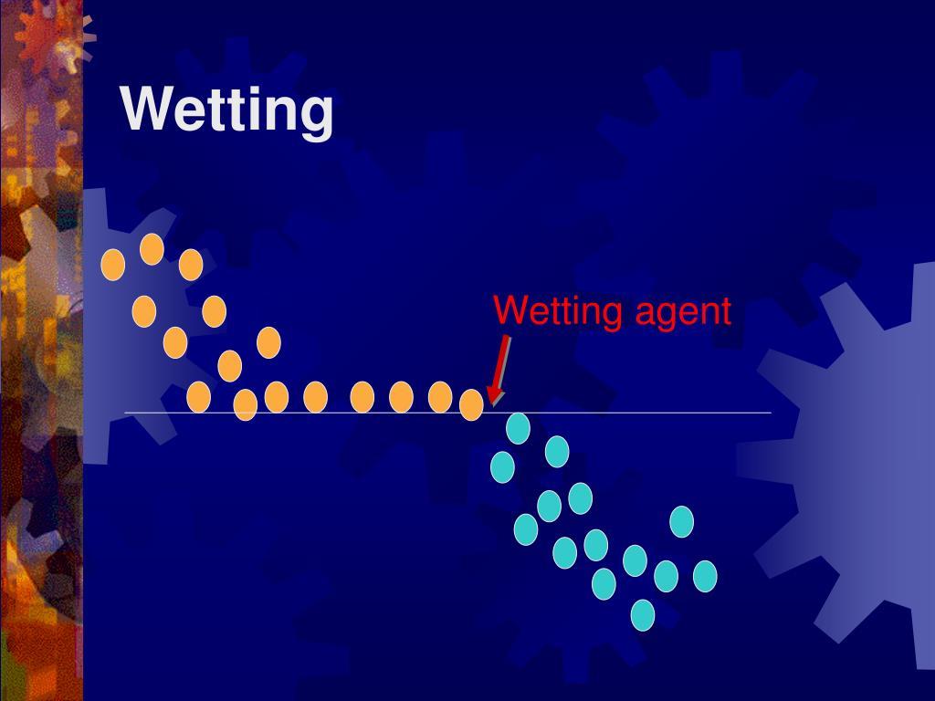 Wetting
